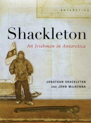 Shackleton: Irishman in Antarctica 9780299186203