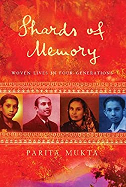 Shards of Memory: Woven Lives in Four Generations 9780297607281