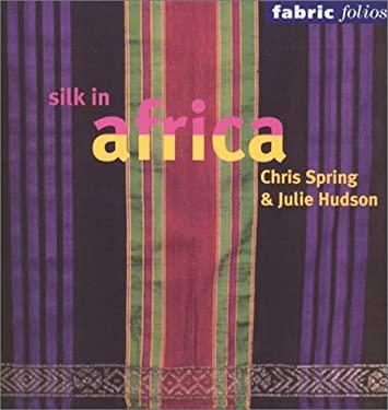 Silk in Africa 9780295982359