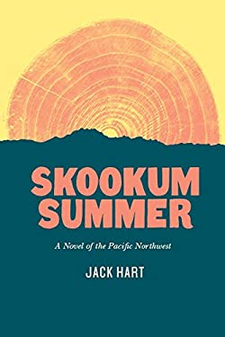 Skookum Summer: A Novel of the Pacific Northwest 9780295993478