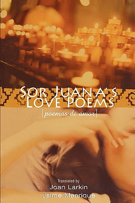 Sor Juana's Love Poems 9780299187040