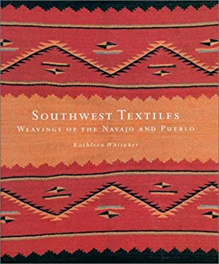 Southwest Textiles: Weavings of the Pueblo and Navajo 9780295982267
