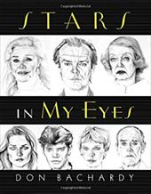 Stars in My Eyes - Bachardy, Don