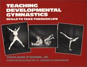 Teaching Developmental Gymnastics: Skills to Take Through Life 826846