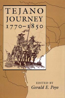 Tejano Journey, 1770-1850 9780292723894