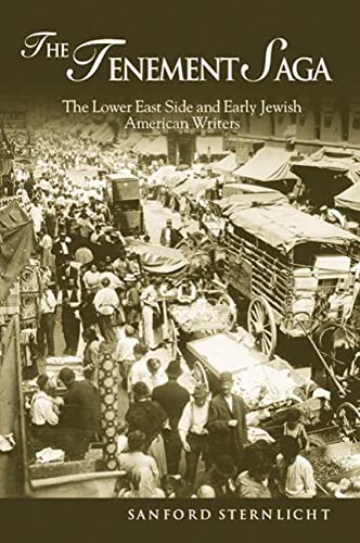 Tenement Saga: The Lower East Side and Early Jewish American Writers 9780299204846