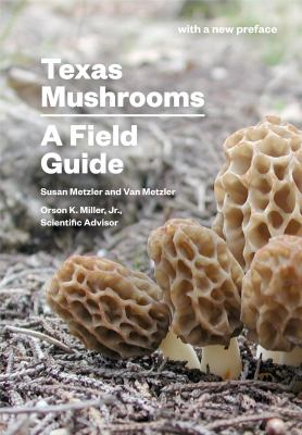 Texas Mushrooms: A Field Guide 9780292751262