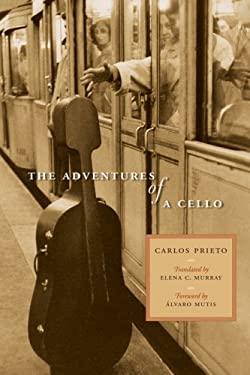 The Adventures of a Cello 9780292713222