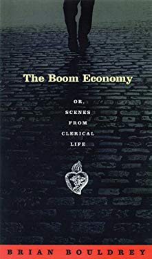 The Boom Economy Or, Scenes from Clerical Life 9780299189006
