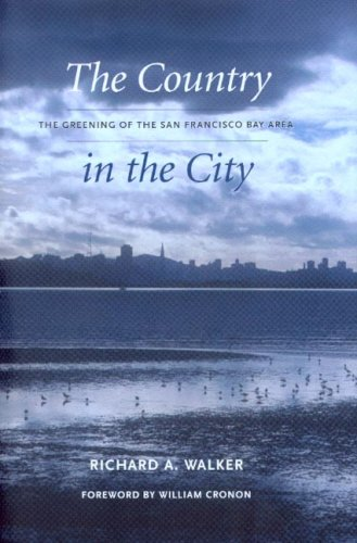 The Country in the City: The Greening of the San Francisco Bay Area 9780295988153