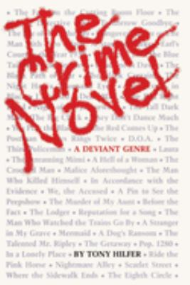 The Crime Novel: A Deviant Genre 9780292711365