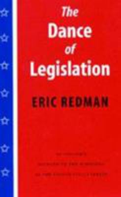 Dance of Legislation: An Insider's Account of the Workings of the United States Senate 9780295980232