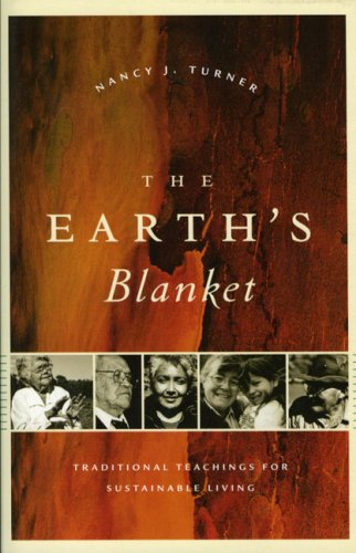 The Earth's Blanket: Traditional Teachings for Sustainable Living 9780295987392