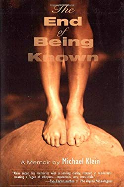 The End of Being Known 9780299188702