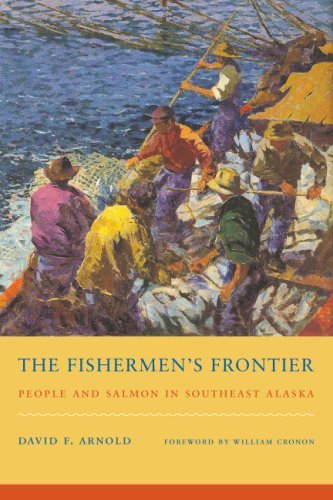 The Fishermen's Frontier: People and Salmon in Southeast Alaska 9780295987880