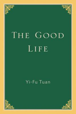 The Good Life 9780299105440
