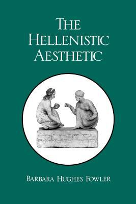 The Hellenistic Aesthetic 9780299120443