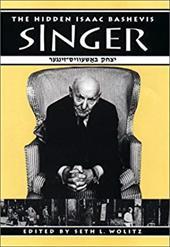 The Hidden Isaac Bashevis Singer 827168