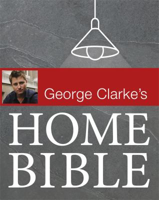 George Clarke's Home Bible