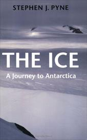 The Ice: A Journey to Antarctica 828964