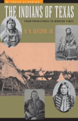 The Indians of Texas: From Prehistoric to Modern Times 9780292784253