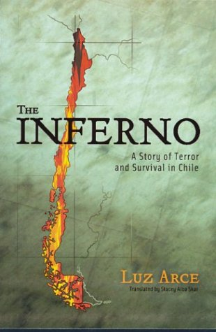 The Inferno: A Story of Terror and Survival in Chile 9780299195540