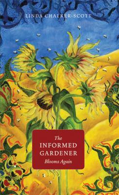 The Informed Gardener Blooms Again 9780295990019