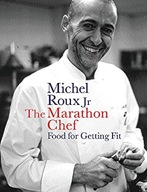 The Marathon Chef: Food for Getting Fit 9780297843092