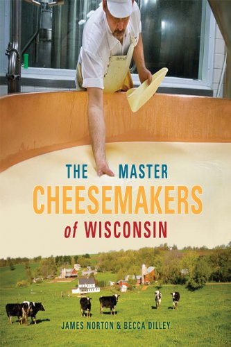 The Master Cheesemakers of Wisconsin 9780299234348