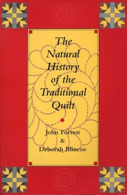 The Natural History of the Traditional Quilt 9780292724976