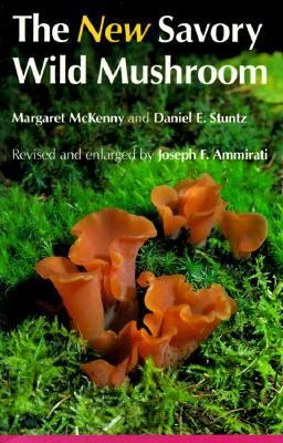The New Savory Wild Mushroom 9780295964805
