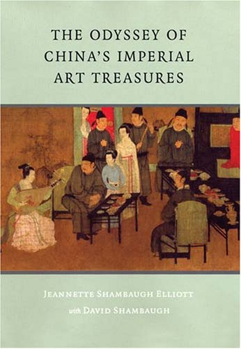 The Odyssey of China's Imperial Art Treasures 9780295986883