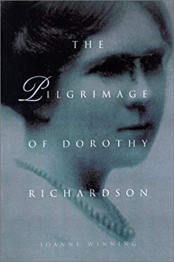 The Pilgrimage of Dorothy Richardson 9780299170349