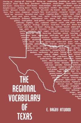 The Regional Vocabulary of Texas 9780292770089