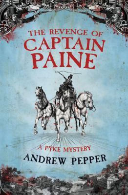 The Revenge of Captain Paine 9780297852384