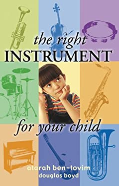 The Right Instrument for Your Child 9780297850656