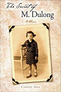 The Secret of M. Dulong: A Memoir 9780299214203