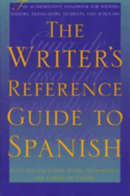 The Writer's Reference Guide to Spanish 9780292725126