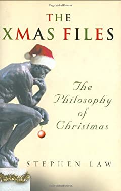 The Xmas Files: The Philosophy of Christmas 9780297847229