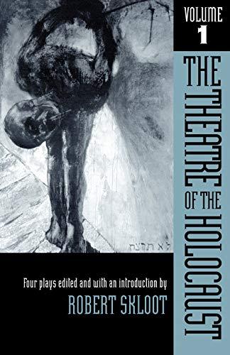 Theatre of the Holocaust, Volume 1 9780299090746