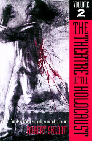 Theatre of the Holocaust, Volume 2 9780299162740