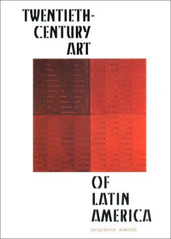 Twentieth-Century Art of Latin America 9780292708587