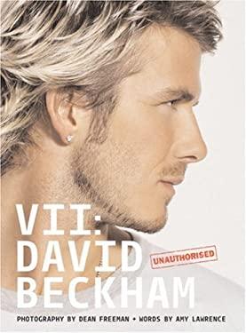 VII: David Beckham 9780297851431
