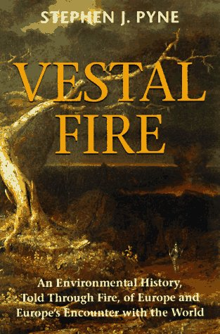 Vestal Fire: An Environmental History, Told Through Fire, of Europe and Europe's Encounter with the World 9780295975962