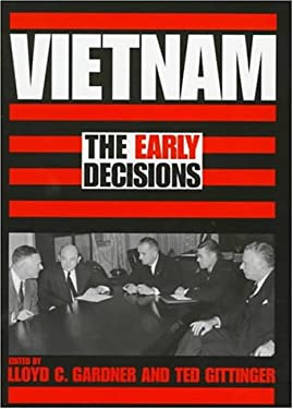 Vietnam: The Early Decisions 9780292728004