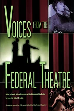 Voices from the Federal Theatre [With DVD] 9780299183202