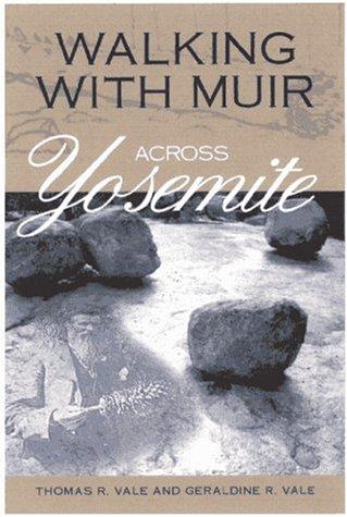 Walking with Muir Across Yosemite 9780299156947