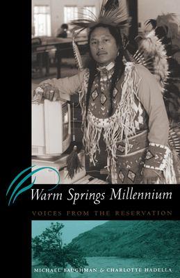 Warm Springs Millennium 9780292708860