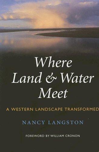 Where Land & Water Meet: A Western Landscape Transformed