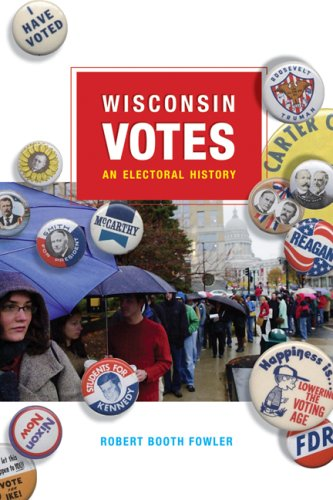 Wisconsin Votes: An Electoral History 9780299227449